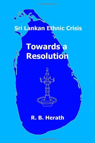 Sri Lankan Ethnic Crisis: Towards a - Com Rb India