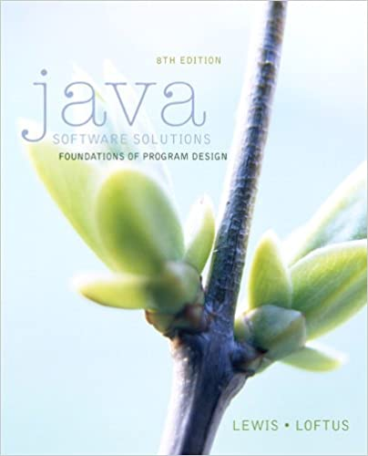 Java Software Solutions 8th Edition John Lewis William Loftus