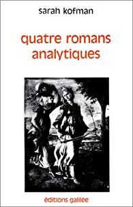 Quatre romans analytiques par Kofman