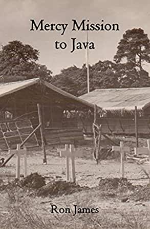 Mercy Mission to Java (English Edition)