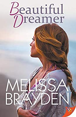 Beautiful Dreamer Brayden Melissa 9781635553055 Amazon Com Books