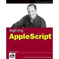 Beginning AppleScript by Stephen G. Kochan (2004-12-17)