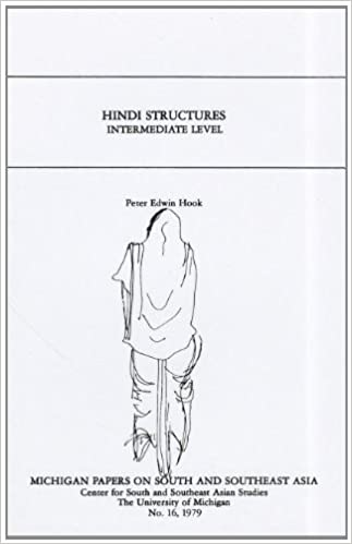Hindi Structures Intermediate Level, with Drills, Exercises, and Key (Michigan Papers on South & Southeast Asia)