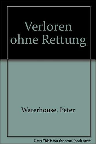 Verloren ohne Rettung (German Edition)
