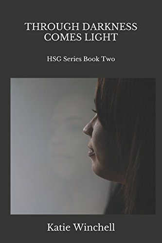 Download Through Darkness Comes Light: HSG Series Book Two PDF