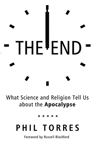 The End: What Science and Religion Tell Us about the Apocalypse (Whats The Best Car Oil)