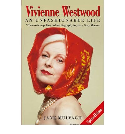 Download [(Vivienne Westwood: An Unfashionable Life )] [Author: Jane Mulvagh] [Dec-2003] ebook