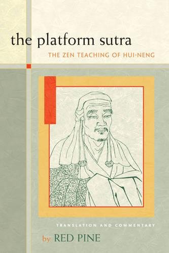 The Platform Sutra: The Zen Teaching of Hui-neng