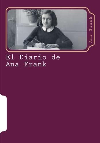 El diario de Ana Frank: Volume 4 (Juventud) Tapa blanda – 24 may 2015 Martin Hernandez B. Createspace Independent Pub 1512378631 YOUNG ADULT NONFICTION