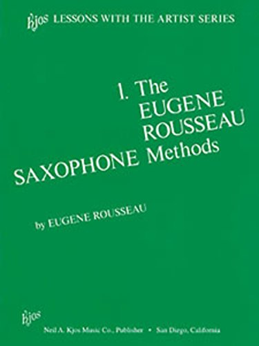 Method Book Saxophone (L193 - Eugene Rousseau Saxophone Method Book 1)