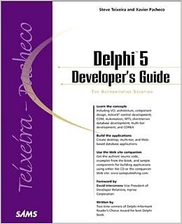 Delphi developer's guide by xavier pacheco.