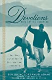 Devotions For Dating Couples: Building A Foundation