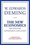 img - for The New Economics for Industry, Government, Education (The MIT Press) book / textbook / text book