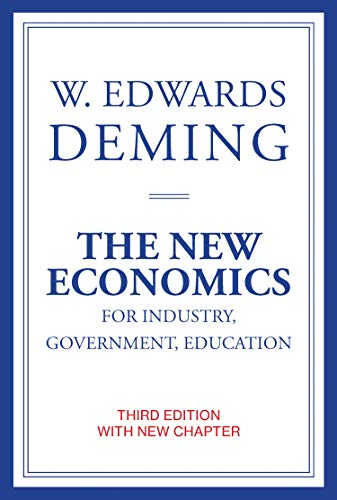The New Economics for Industry, Government, Education (The MIT (Education Press)