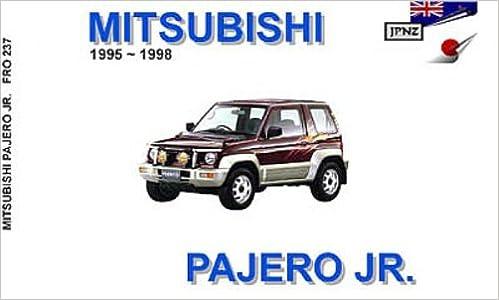 mitsubishi pajero jr '95 - '98 english language owners handbook (jpnz  english language owners handbooks) paperback – 2007