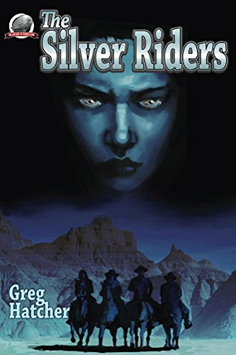 The silver riders kindle edition by greg hatcher chris kohler the silver riders by hatcher greg fandeluxe Images