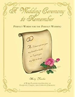 Do it yourself wedding ceremony choosing the perfect words and a wedding ceremony to remember perfect words for the perfect wedding solutioingenieria Images
