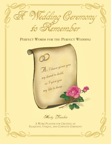 Ceremony Planner Wedding (A Wedding Ceremony To Remember: Perfect Words For The Perfect Wedding)