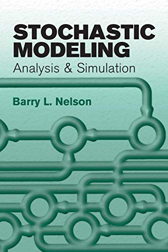 (Stochastic Modeling: Analysis and Simulation (Dover Books on Mathematics))