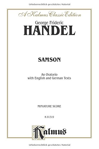 Samson: An Oratorio with English and German Texts, Miniature Score (A Kalmus Classic Edition, K 01319) (German Edition) (Miniature Electro)