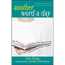 Another Word A Day, Limited Gift Edition by Anu Garg (2005-09-30)