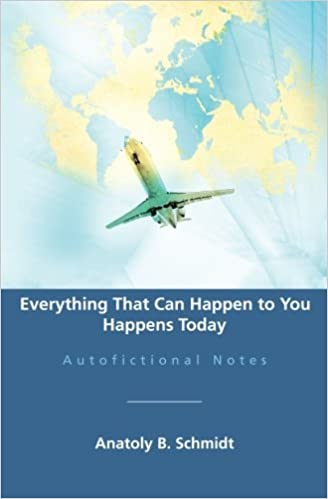 Everything That Can Happen to You Happens Today