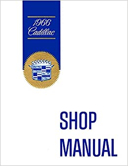 1966 cadillac shop manual cadillac motor car division service 1966 cadillac shop manual cadillac motor car division service department bw illustrations photos 0602693765718 amazon books fandeluxe Choice Image
