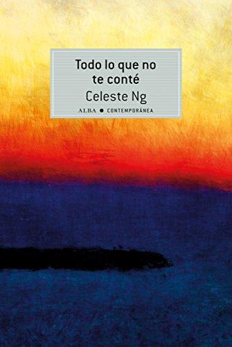 Todo lo que no te cont (Contempornea) (Spanish Edition)