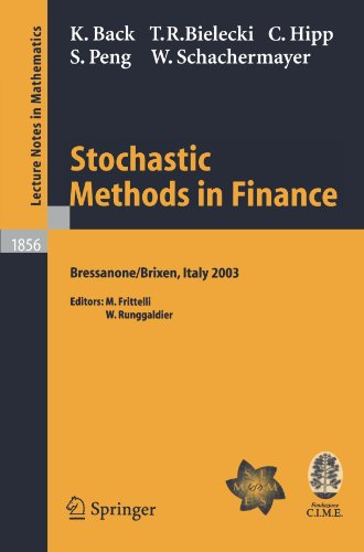 Stochastic Methods in Finance: Lectures given at the C.I.M.E.-E.M.S. Summer School held in Bressanone/Brixen, Italy, July 6-12, 2003 (Lecture Notes in Mathematics) by Brand: Springer