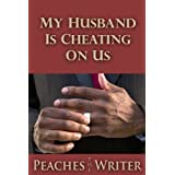 My Husband is Cheating on Us