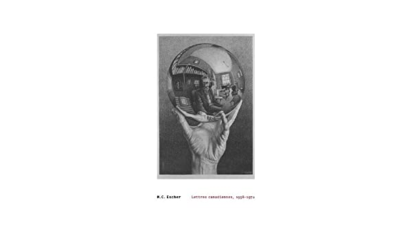 M Escher: Lettres Canadiennes C 1958-1972