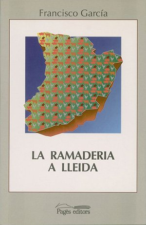 Descargar Libro La Ramaderia A Lleida Francisco García
