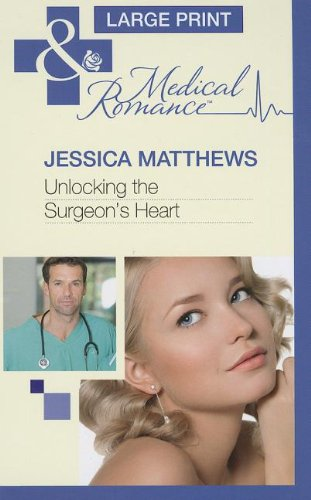 unlocking-the-surgeons-heart-mills-boon-largeprint-medical