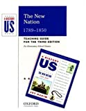 The New Nation, 1789-1850, Joy Hakim, 0195168518