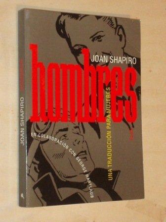 Hombres / Men (Spanish Edition) [Joan Shapiro] (Tapa Blanda)