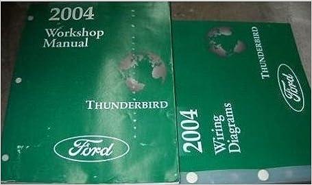 2004 ford thunderbird t-bird service repair shop manual set w ewd & pced  huge paperback – 2004