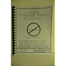 The New Book of Standard Wiring Diagrams: Benchtop Reference Manual