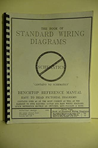 41EB52SelGL._SX330_BO1204203200_ the new book of standard wiring diagrams benchtop reference Schematic Circuit Diagram at virtualis.co