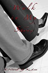 """A Walk in My Shoes (A Walk My Shoes, """"Volume 1"""") Paperback"""