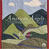Image of American Angels - Songs of Hope, Redemption, & Glory