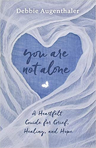 You Are Not Alone A Heartfelt Guide To Grief Healing And Hope