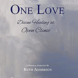 One Love: Divine Healing at Open Clinic