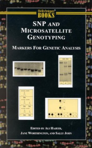 Snp and Microsatellite Genotyping (Molecular Laboratory Methods Series)