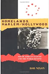 Homelands, Harlem and Hollywood: South African Culture and the World Beyond Paperback