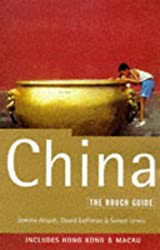 'CHINA: INCLUDING HONG KONG AND MACAU: THE ROUGH GUIDE, FIRST EDITION (ROUGH GUIDE CHINA)'