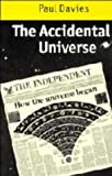 The Accidental Universe, Paul Davies, 0521242126