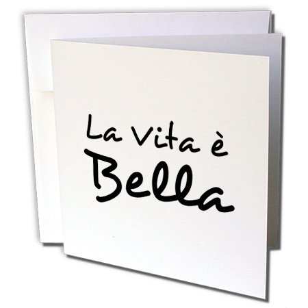 Wedding Belle Invitations - 3dRose La Vita E Bella - Life is Beautiful in Italian - Black and White Text, Greeting Cards, Set of 6 (gc_185025_1)