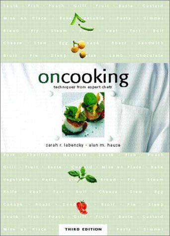 On Cooking: Techniques From Expert Chefs, Trade Version (3rd Edition)