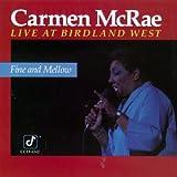 Fine & Mellow: Live at Birdland West