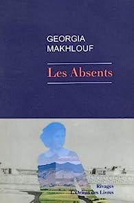 Les Absents par Georgia Makhlouf